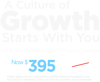 Get Buffini Certified to lead 100 Days to Greatness