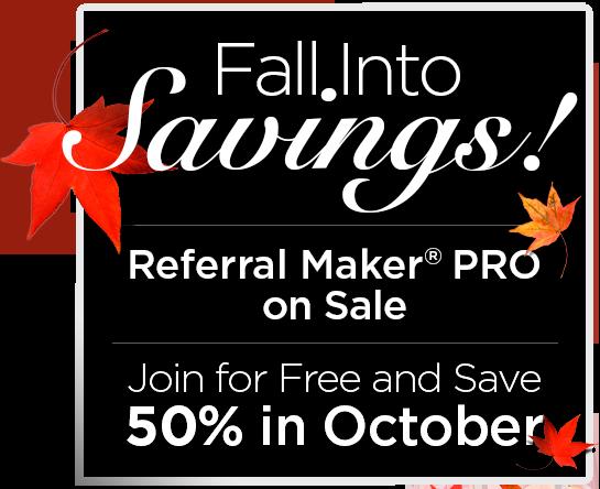 Referral Maker® PRO on Sale